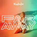 DJ Euphoria - Far Away