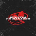 DHustla - PR Manager