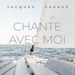 Jacques Varage - Chante avec moi