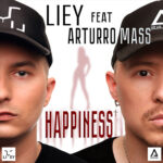 LIEY – Happiness (feat. Arturro Mass)