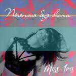 Miss Iris – Пьяная без вина