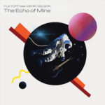 Playoff – The Echo of Mine (feat.Derik Nelson)