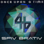 Spiv Brativ – Once Upon a Time