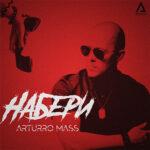 Arturro Mass – Набери