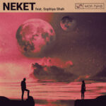 Neket feat. Sophiya Shah – Моя луна